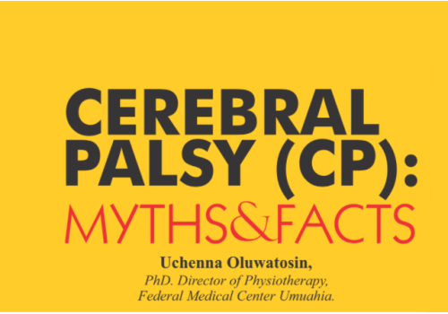 CEREBRAL PALSY (CP): MYTHS AND FACTS